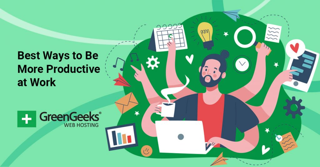 Be More Productive at Work