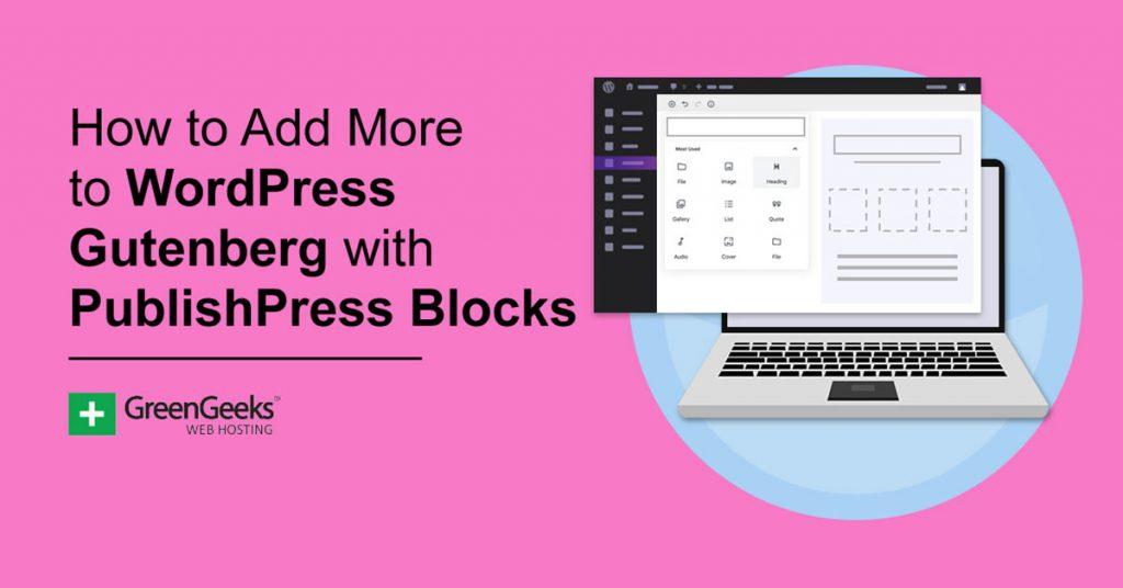 PublishPress Blocks WordPress